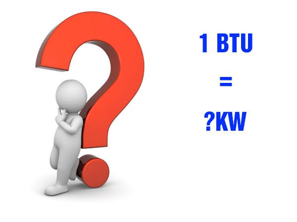 Hướng dẫn cách đổi BTU sang KW đơn giản chính xác nhất